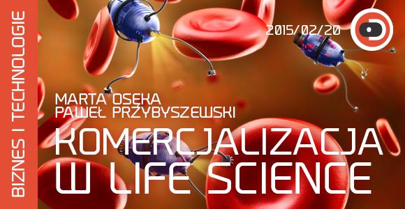 Komercjalizacja w Life Science