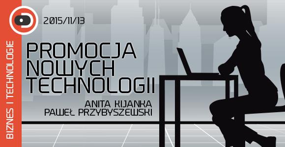 Promocja nowych technologii