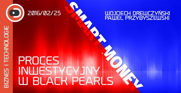 Proces inwestycyjny w Black Pearls