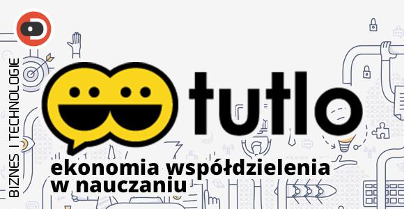 Tutlo - ekonomia współdzielenia w nauczaniu
