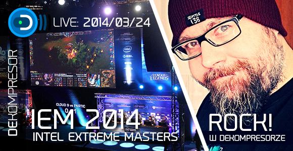 ROCK! w DEKOMPRESORZE oraz IEM 2014