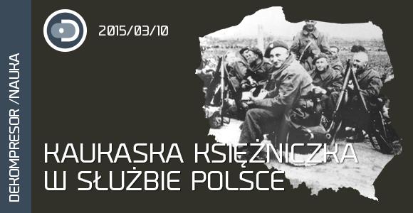 Kaukaska księżniczka w służbie Polsce