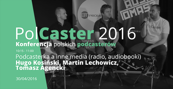 PolCaster 2016: Podcasterka a inne media (radio, audiobooki)