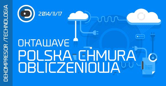 OKTAWAVE - POLSKA CHMURA OBLICZENIOWA